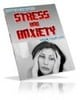 Thumbnail Stress And Anxiety Ebook Private Label Rights Included