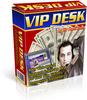 Vip Desk   With Private Label Rights
